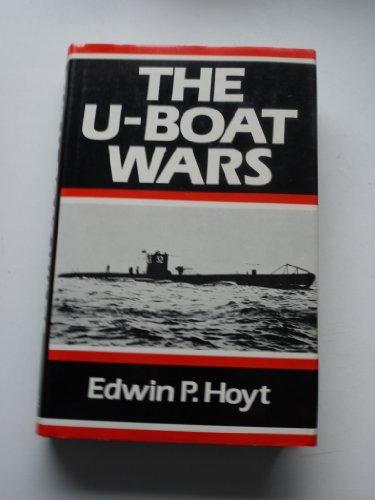 THE U-BOAT WARS (0709023693) by EDWIN P. HOYT