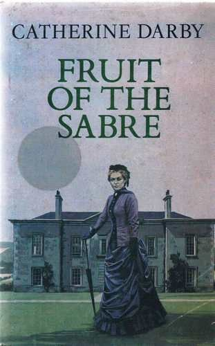 9780709023906: Fruit of the Sabre