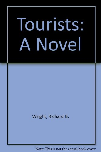 9780709024194: Tourists: A Novel