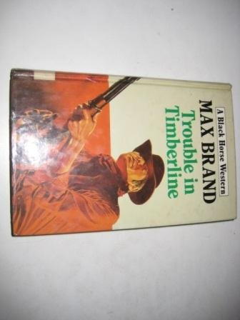 9780709025276: Trouble in Timberline