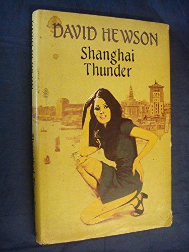 9780709025535: Shanghai Thunder
