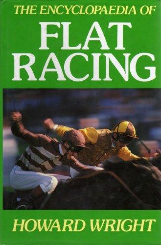 Encyclopaedia of Flat Racing: Wright, Howard; Mortimer, Roger