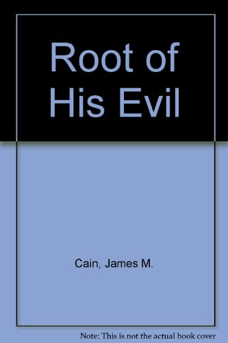 9780709026556: Root of His Evil