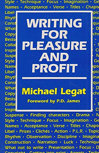 9780709026778: Writing for Pleasure and Profit