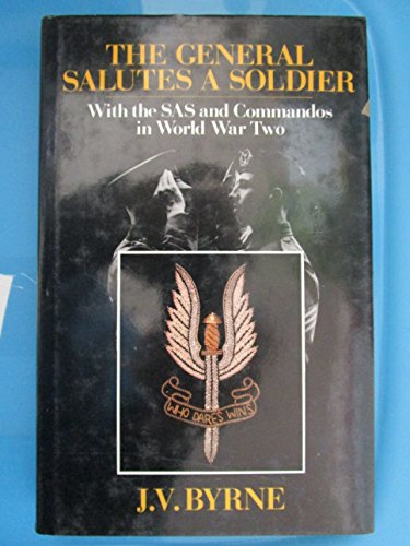 9780709027737: General Salutes a Soldier: With the Special Air Service and the Commandos in World War Two
