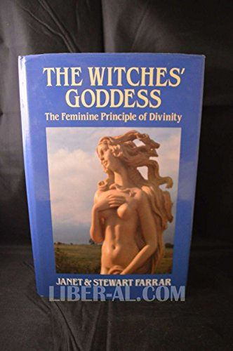9780709028000: Witches' Goddess: The Feminine Principle of Divinity