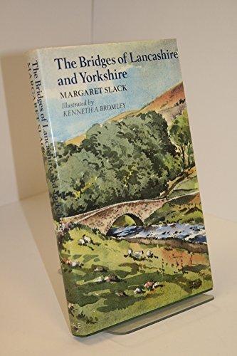 9780709028147: Bridges of Lancashire and Yorkshire
