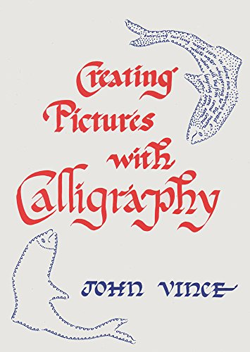 9780709031550: Creating Pictures with Calligraphy