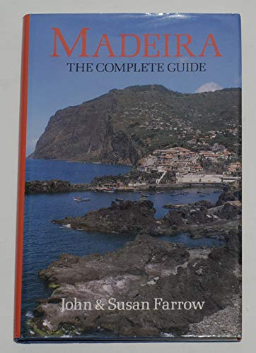9780709031598: MADEIRA: THE COMPLETE GUIDE