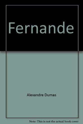 Fernande: Dumas, Alexandre