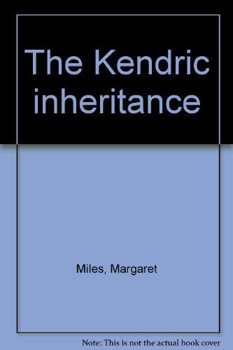 9780709033844: The Kendric inheritance