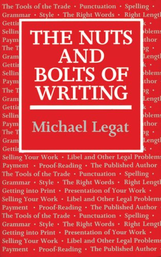 9780709034506: The Nuts and Bolts of Writing