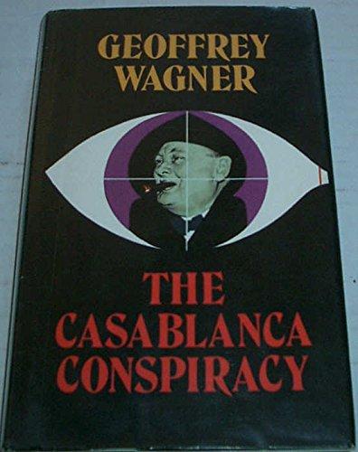 9780709034667: Casablanca Conspiracy