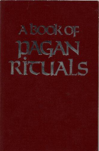 9780709034766: A Book of Pagan Rituals