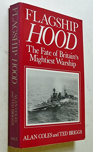 9780709035428: Flagship Hood: The Fate of Britain's Mightiest Warship