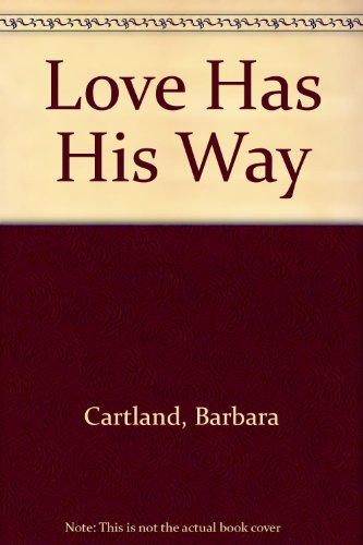 9780709037699: Love Has His Way