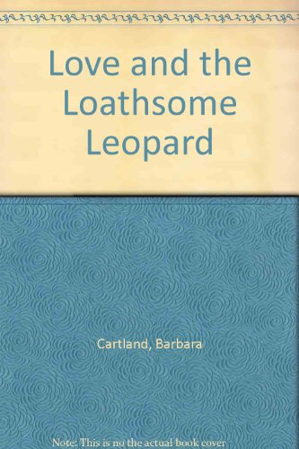 9780709037705: Love and the Loathsome Leopard