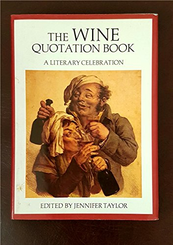 Wine Quotation Book: A Literary Celebration