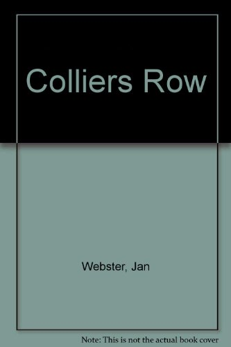 9780709038528: Colliers Row