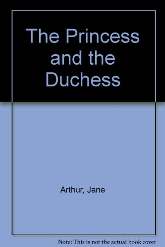 9780709039167: The Princess and the Duchess