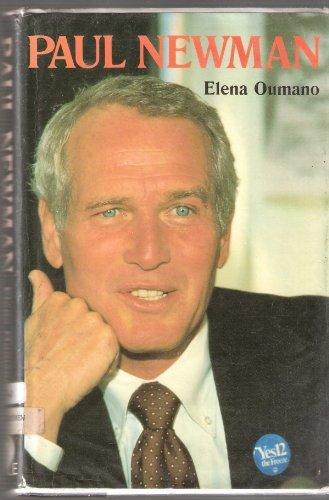 PAUL NEWMAN = A BIOGRAPHY: OUMANO Elena