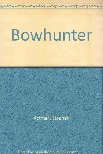 9780709039969: Bowhunter