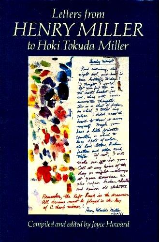 Letters from Henry Miller to Hoki Tokuda Miller: Henry Miller