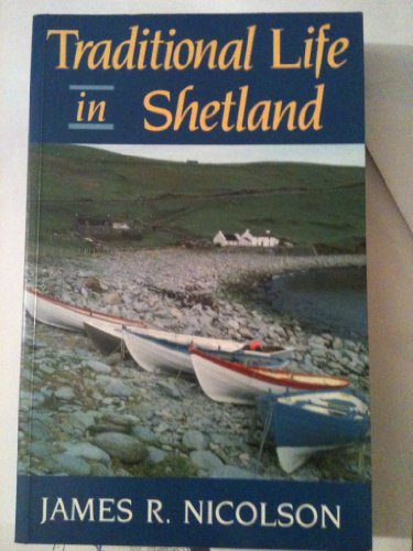 9780709040330: Traditional Life in Shetland