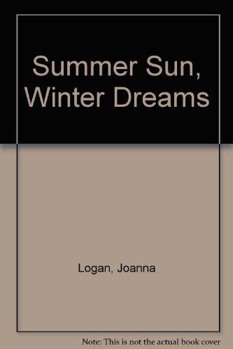 Summer Sun, Winter Dreams: Logan, Joanna