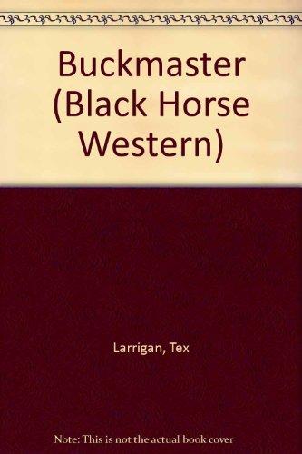 9780709040835: Buckmaster (Black Horse Western)