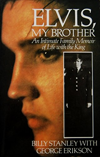 9780709041429: Elvis, My Brother: An Intimate Family Memoir of Life with the King