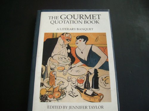 9780709041467: The Gourmet Quotation Book: A Literary Banquet