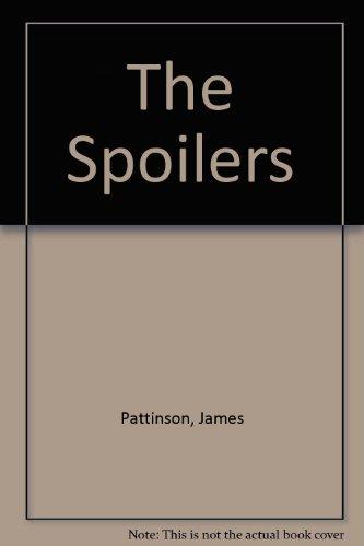 The Spoilers: Pattinson, James