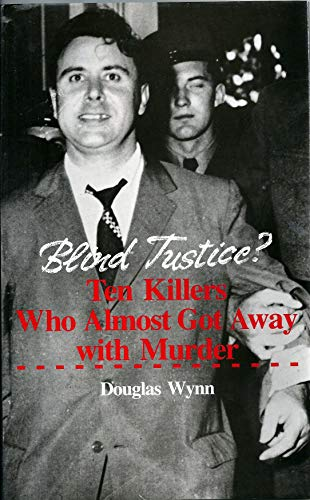 9780709041979: Blind Justice: Ten Killers Who Almost Got Away with Murder