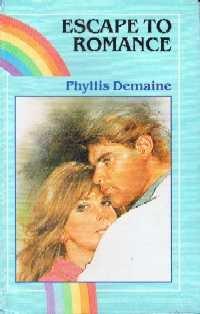 9780709042211: Escape to Romance (Rainbow Romance)