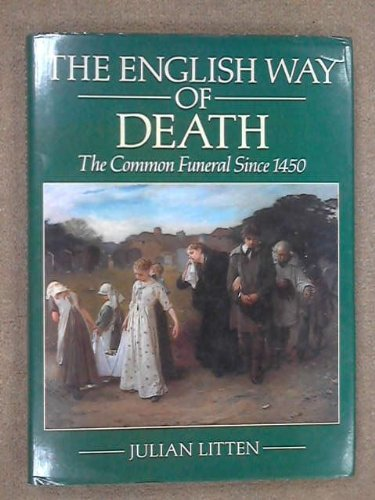 9780709043508: The English Way of Death: The Common Funeral Since 1450