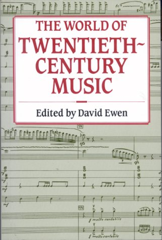 9780709043980: The World of Twentieth-Century Music