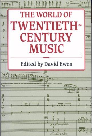 9780709043980: The World of Twentieth-century Music