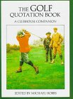 9780709044246: The Golf Quotation Book: A Clubhouse Companion