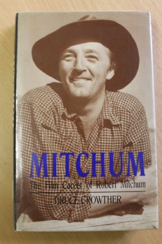 9780709045021: Mitchum: The Film Career of Robert Mitchum