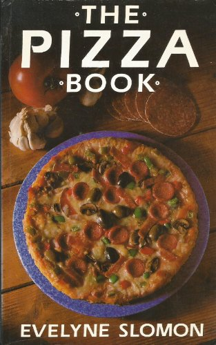 9780709045151: The Pizza Book: Everything There is to Know About the World's Greatest Pie