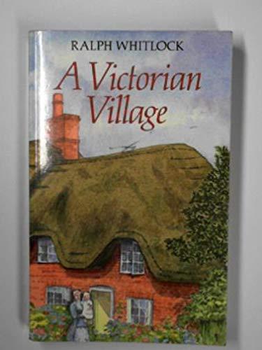9780709045168: A Victorian Village