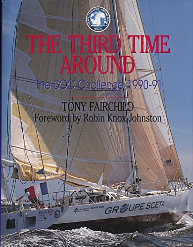 9780709045502: The Third Time Around: B. O. C. Challenge 1990/91