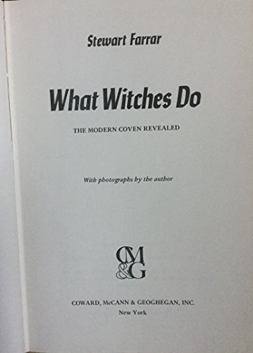 9780709045564: What Witches Do: A Modern Coven Revealed