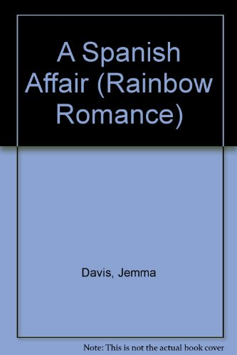 9780709045625: A Spanish Affair (Rainbow Romance)