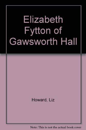 9780709045960: Elizabeth Fytton of Gawsworth Hall
