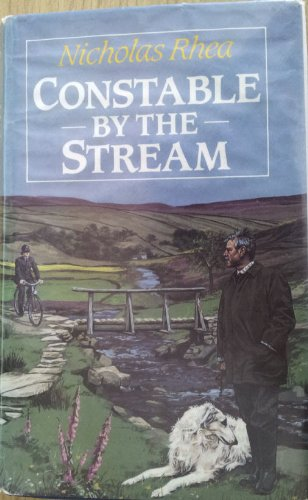 Constable By the Stream: Nicholas Rhea
