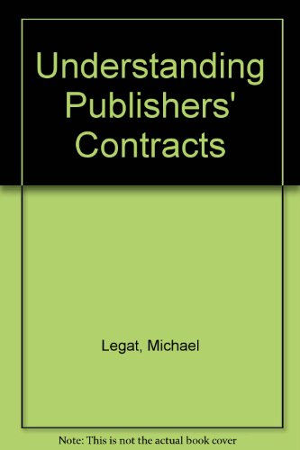 9780709046387: Understanding Publishers' Contracts