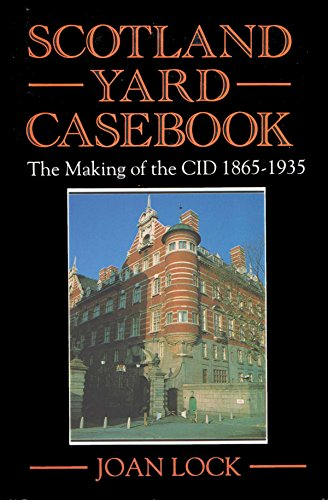 9780709046608: Scotland Yard's Casebook: Making of the CID, 1865-1935