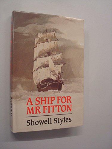 9780709046882: A Ship for Mr. Fitton